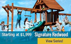Signature Redwood Series